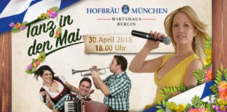 On April 30, 2018 from 6pm till late its May Dance time at Hofbräu München, Wirtshaus Berlin.